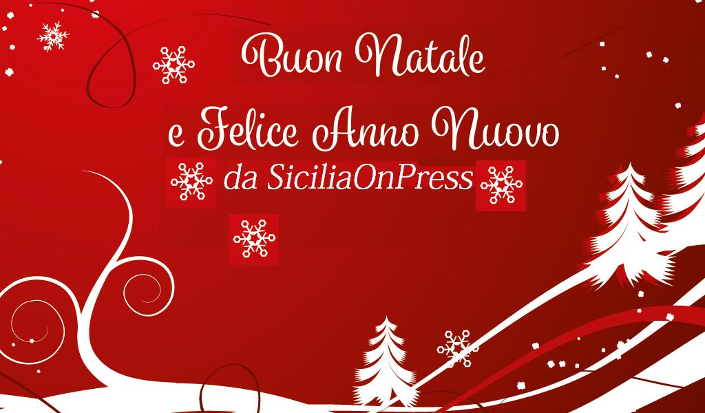Auguri Di Buon Natale Felice Anno Nuovo.Auguri Di Buon Natale E Di Un Migliore Anno Nuovo Sicilia On Press